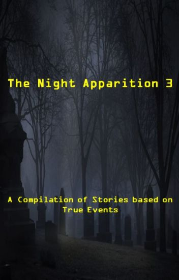 The Night Apparition 3
