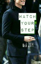 Watch your step -  Loki Love story by SuchWriteMuchLaze
