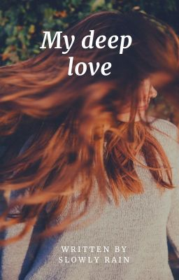 Đọc truyện Deep Love