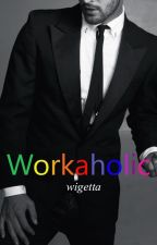Workaholic. ||Wigetta|| Omegaverse~ by zai_sam