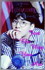 Just The Way You Are (Xiuchen/Chenmin) by aniqua_vaquinha
