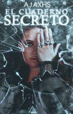SAGA CRISTALES ROTOS I: El Cuaderno Secreto by DenisseHBellamy