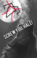 Screw you, hale! by unknown1CAtfish