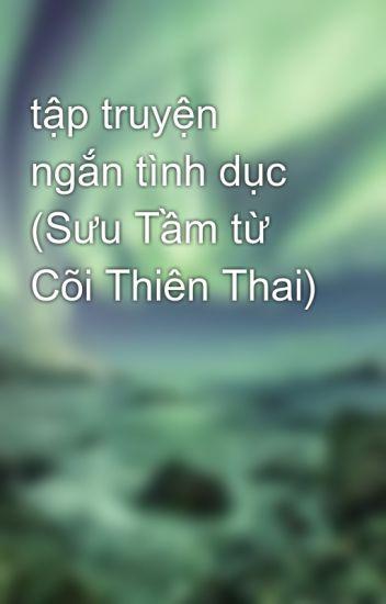 tập truyện ngắn tình dục (Sưu Tầm từ Cõi Thiên Thai)