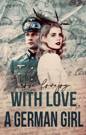 ✓ With Love, A German Girl (WW2 Romance)