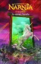 Las Crónicas de Narnia- La Última Batalla by Misha_kawaii_hehe
