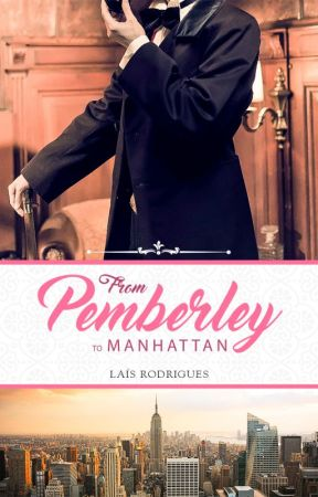 From Pemberley to Manhattan by LaiLRDO