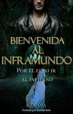 Bienvenida al Inframundo - #1 Trilogía Redención (EDITANDO) #ATA2018 by Kerana_isabella