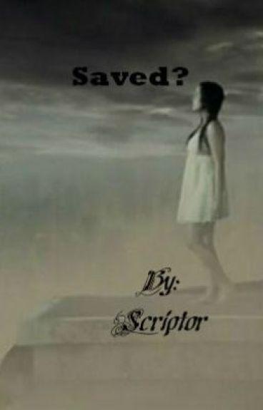 Saved?