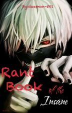 Rant Book of the Insane  by daemon-501