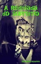A Rejeitada do Supremo  by user19056999
