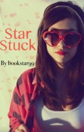 Star Stuck (#Wattys2015) by bookstar99
