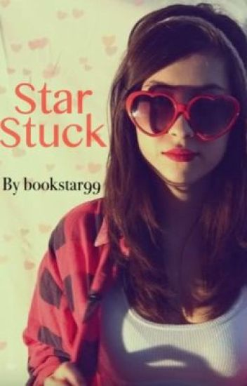Star Stuck (#Wattys2015)