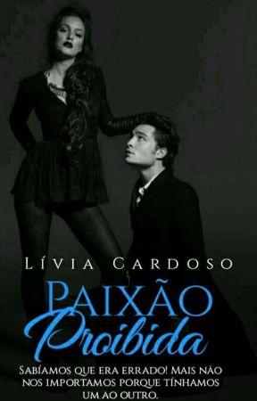 Uma Paixão Proibida (Livro-1 da triologia proíbida) by livia_310
