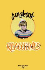 『㉨ungkook ∞ reacciones』 by KangHaWoo