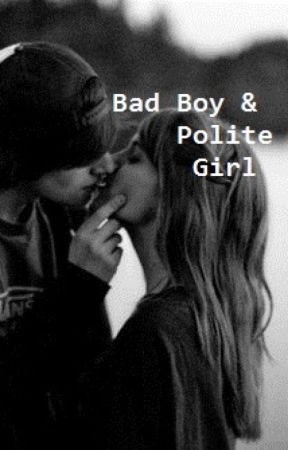 Bad Boy & Polite Girl by Hello_Sheeran