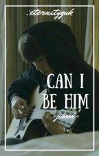 Can I Be Him | jikook by eternityguk