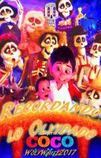Coco 2: Recordando lo olvidado by WolfWhite2017