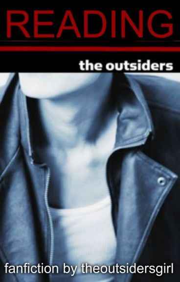 Reading The Outsiders