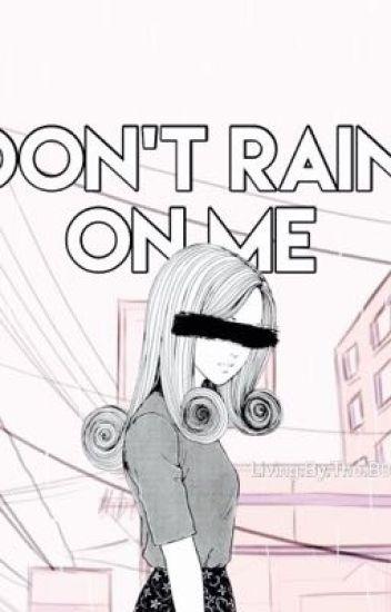 Don't Rain On Me; Mike Wheeler x OC reader