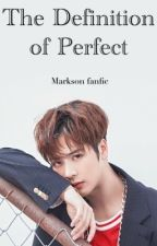 The Definition of Perfect.~Markson by PeachyBummie