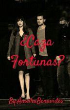 ¿Caza Fortunas? by AnielkaBenavides