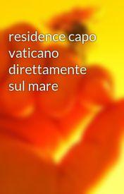 residence capo vaticano direttamente sul mare by ducksvan85