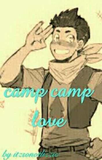 camp camp love David x reader