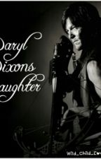 Daryl Dixons Daughter by WildChildLove101