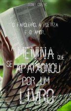 A Menina que se apaixonou por um livro by Sidneicoelho2017