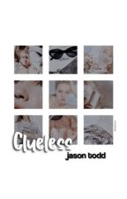 clueless! → jason todd by DlANAPRINCE