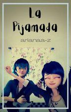 La Pijamada [Lukanette] (MLB)  by arianaa-z
