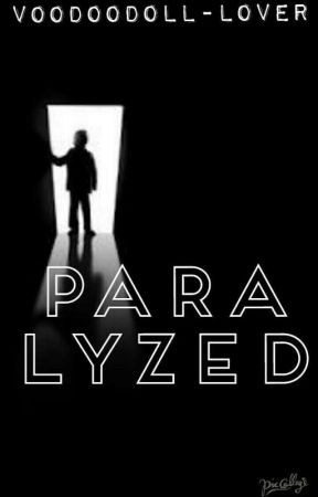 Paralyzed by VoodooDoll-Lover