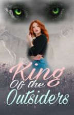 King Of The Outsiders  by belle_and_books