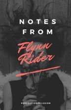 Notes from Flynn Rider   #Wattys2018 by perfectiondelusion