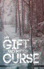 My Gift and My Curse [BoyxBoy Werewolf] by ThatLonelyGirl