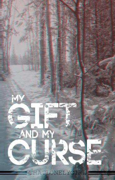 My Gift and My Curse [BoyxBoy Werewolf]
