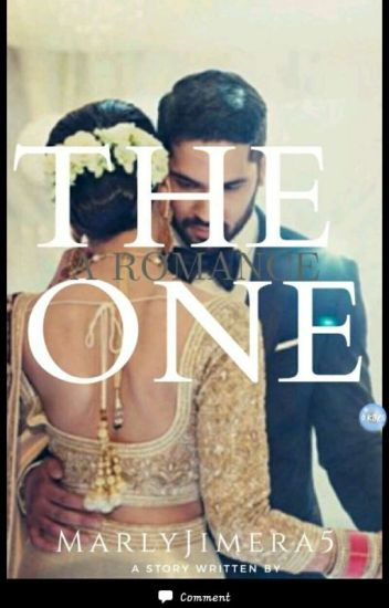 The One (completed)#1cleanromance O8.09.2018