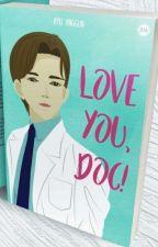 Love You, Doc!  by ayu_anggun
