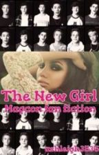 The new girl [magcon fanfic] by ashleigh3536