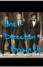 One Direction Grown Up by AdengzLovesPizza