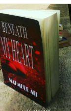 Beneath my heart  by marmoodarlee
