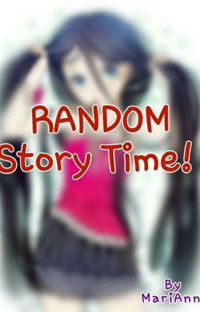 Random Story Time Bonne Nuit Mon Amour Wattpad