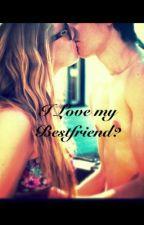 I Love my Bestfriend? by emily_mccown___