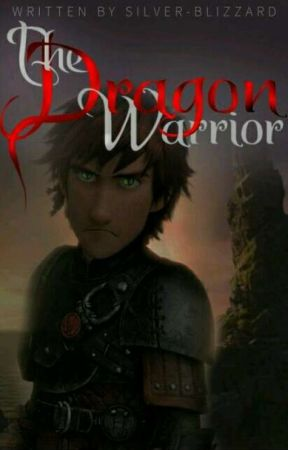 The Dragon Warrior (HTTYD Fanfiction) - Chapter 10: NO! PLEASE