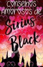 Conselhos Amorosos de Sirius Black by anylouze