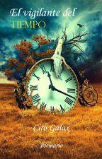 El Vigilante del Tiempo by magomer