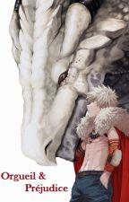Katsuki Bakugô X Reader    Orgueil et préjudice by DarenaDoslorde
