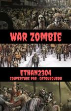War Zombies [ EN PAUSE ] by Ethan2304