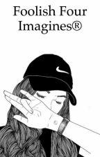 Foolish Four Imagines® by ANBANB